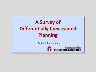A Survey of Differentially  Constrained  Planning