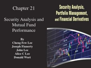 Chapter  21 Security Analysis and Mutual Fund Performance