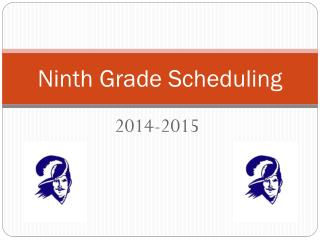 Ninth Grade Scheduling