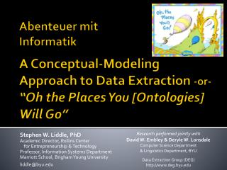 "Abenteuer mit Informatik A Conceptual-Modeling Approach to Data Extraction  -or-  ""Oh the Places You [Ontologies] Will"