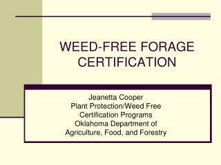 WEED-FREE FORAGE CERTIFICATION