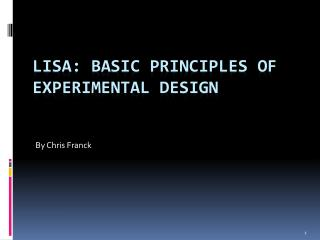 LISA:  Basic principles of experimental design