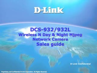 DCS-932/932L Wireless N Day & Night Mjpeg Network Camera Sales guide