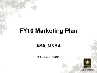 FY10 Marketing Plan