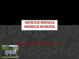 Muscle Shoals  Middle School