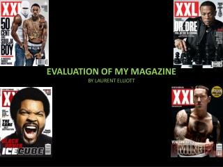 EVALUATION OF MY MAGAZINE BY LAURENT ELLIOTT
