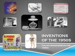 INVENTIONS OF THE 1950s