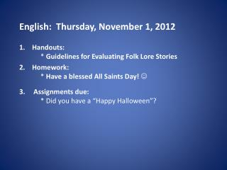 English:  Thursday, November 1, 2012