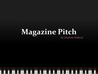 Magazine  Pitch