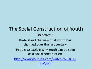 The Social Construction of Youth