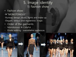 5. Image identity 1) Fashion show