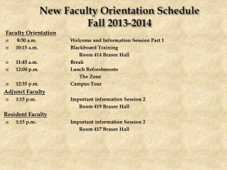New  Faculty Orientation  Schedule Fall 2013-2014