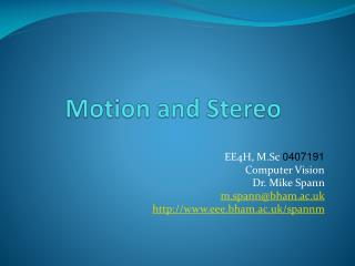 Motion and Stereo