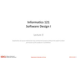 Informatics 121 Software Design I