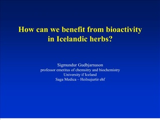 how can we benefit from bioactivity  in icelandic herbs   sigmundur gudbjarnason professor emeritus of chemsitry and bio