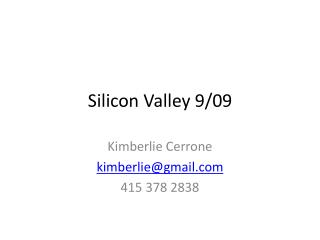 Silicon Valley 9/09