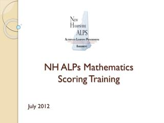 NH ALPs Mathematics  Scoring Training