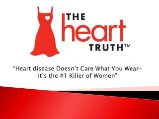"""Heart disease Doesn't Care What You Wear- It's the #1 Killer of Women"""