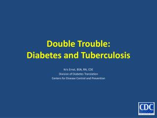 Double Trouble: Diabetes and Tuberculosis