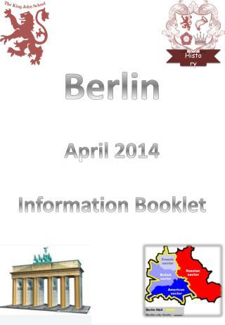 Berlin April 2014 Information Booklet