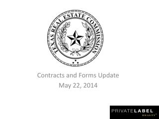 Contracts and Forms Update May 22, 2014