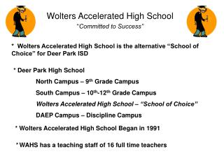 "Wolters Accelerated High School "" Committed to Success"""