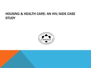 Housing & Health Care: an HIV/AIDS case study