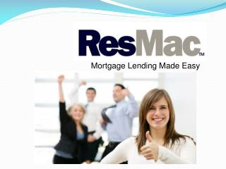 Mortgage Lending Made Easy