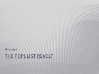 The Populist Revolt