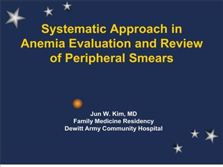 systematic approach in anemia evaluation and review of peripheral smears