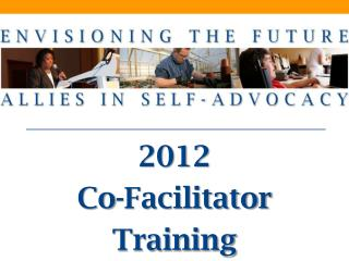 2012  Co-Facilitator Training