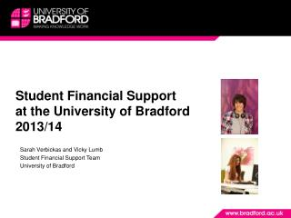 Student Financial Support at the University of Bradford 2013/14