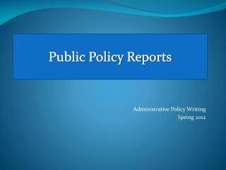 Public Policy Reports