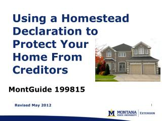 Using a Homestead Declaration to  Protect Your  Home From  Creditors
