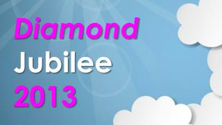 Diamond Jubilee  2013
