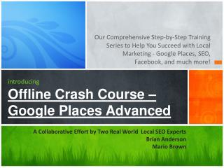 introducing Offline Crash Course – Google Places  Advanced