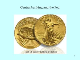 Central banking and the Fed