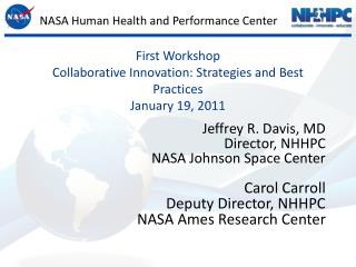First Workshop Collaborative Innovation: Strategies and Best Practices January 19, 2011