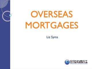 OVERSEAS MORTGAGES