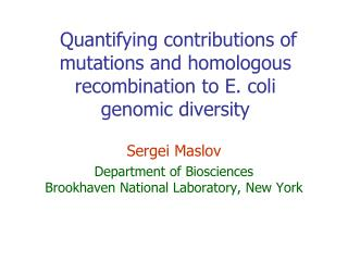 Quantifying contributions of mutations and homologous recombination to E. coli  genomic  diversity