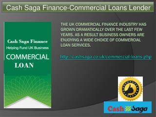 Cash Saga Finance-Commercial Loans Lender