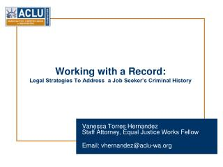 Working with a Record: Legal Strategies To Address  a Job Seeker's Criminal History