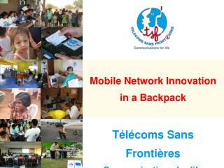 Télécoms Sans Frontières Communications for life