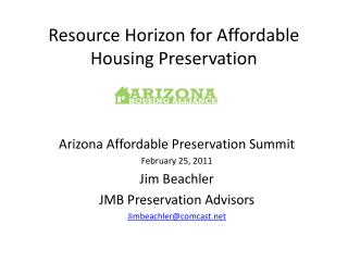 Resource Horizon for Affordable Housing Preservation
