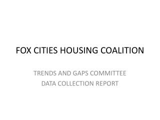 FOX CITIES HOUSING COALITION