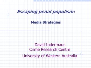 David Indermaur Crime Research Centre University of Western Australia