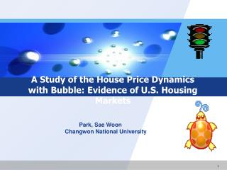 A Study of the House Price Dynamics with Bubble: Evidence of U.S. Housing Markets
