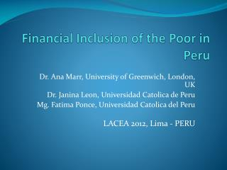 Financial Inclusion of the Poor in Peru