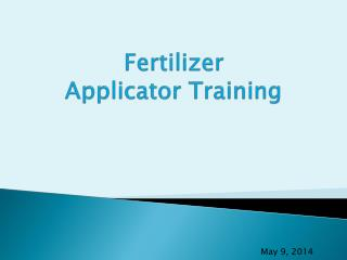 Fertilizer Applicator Training