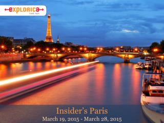 Insider's Paris March 19, 2015 - March 28, 2015